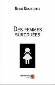 """Mon livre, """"Des femmes surdouées"""""""