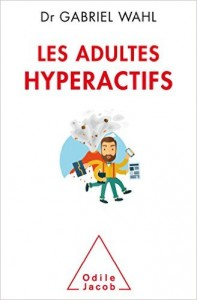 les adultes hyperactifs_