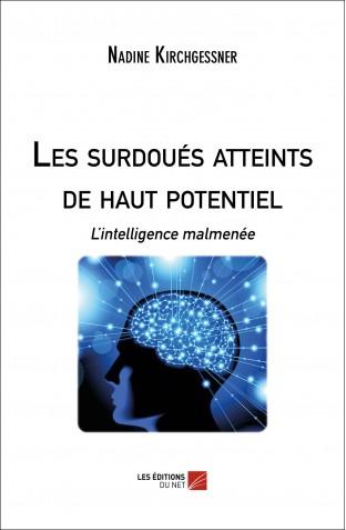 """Mon livre, """"Les surdoues atteints de haut potentiel. L'intelligence malmenée"""""""